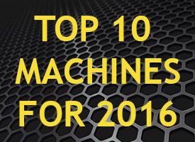 Prediction – Top 10 Machines For 2016